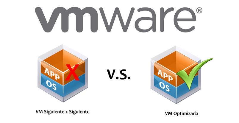 Vmware Crear Una Vm Y Optimizarla Al M 225 Ximo El Blog De