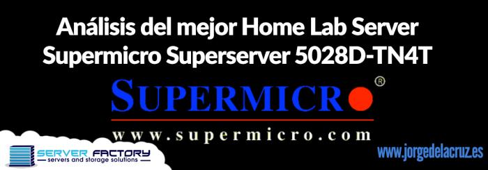 Supermicro: Análisis del mejor Home Lab Server - Supermicro